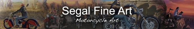 Segal Fine Art: Motorcycle Art